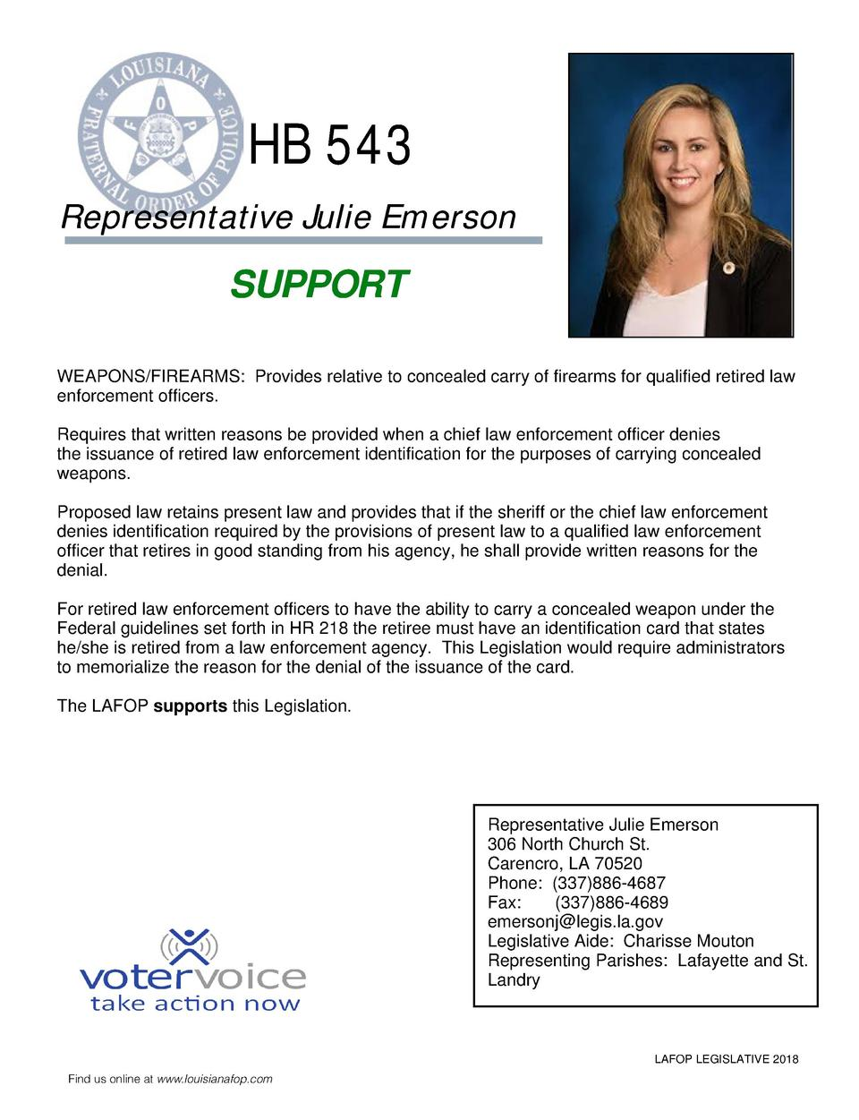 HB 543 Representative Julie Emerson  SUPPORT WEAPONS FIREARMS  Provides relative to concealed carry of firearms for qualif...