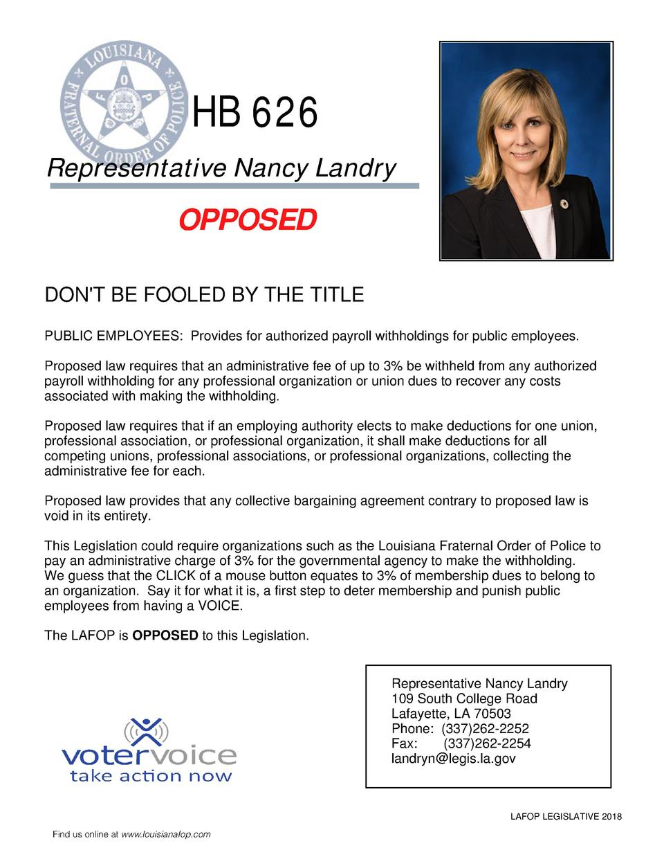 HB 626 Representative Nancy Landry  OPPOSED DON T BE FOOLED BY THE TITLE PUBLIC EMPLOYEES  Provides for authorized payroll...