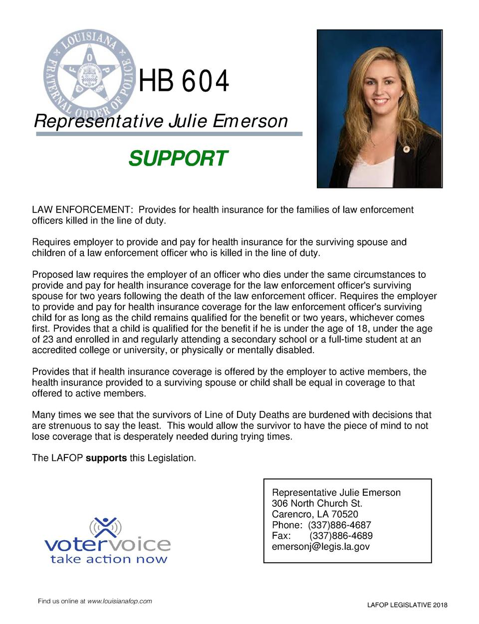HB 604 Representative Julie Emerson  SUPPORT LAW ENFORCEMENT  Provides for health insurance for the families of law enforc...