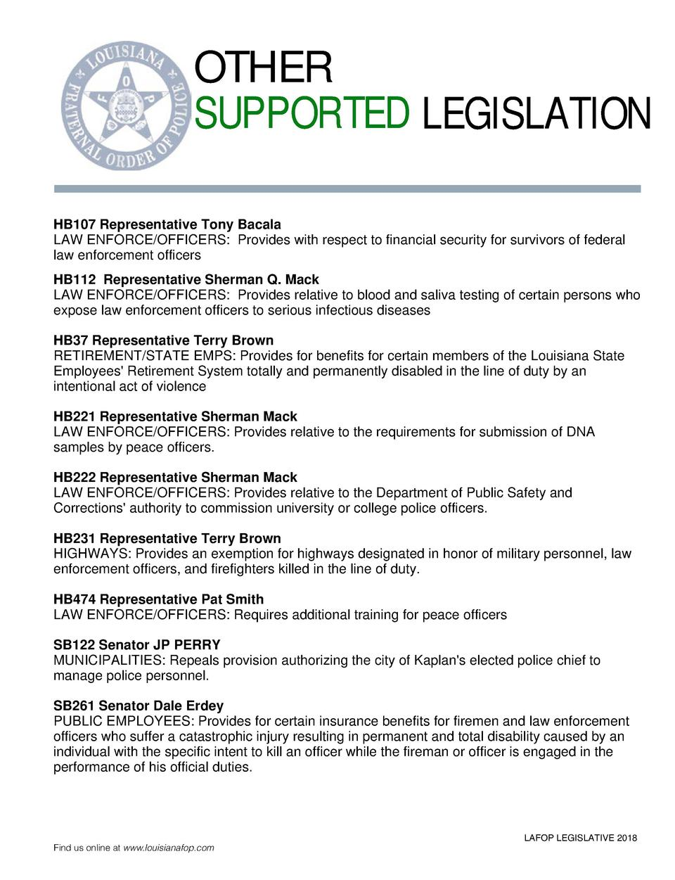 OTHER SUPPORTED LEGISLATION HB107 Representative Tony Bacala LAW ENFORCE OFFICERS  Provides with respect to financial secu...