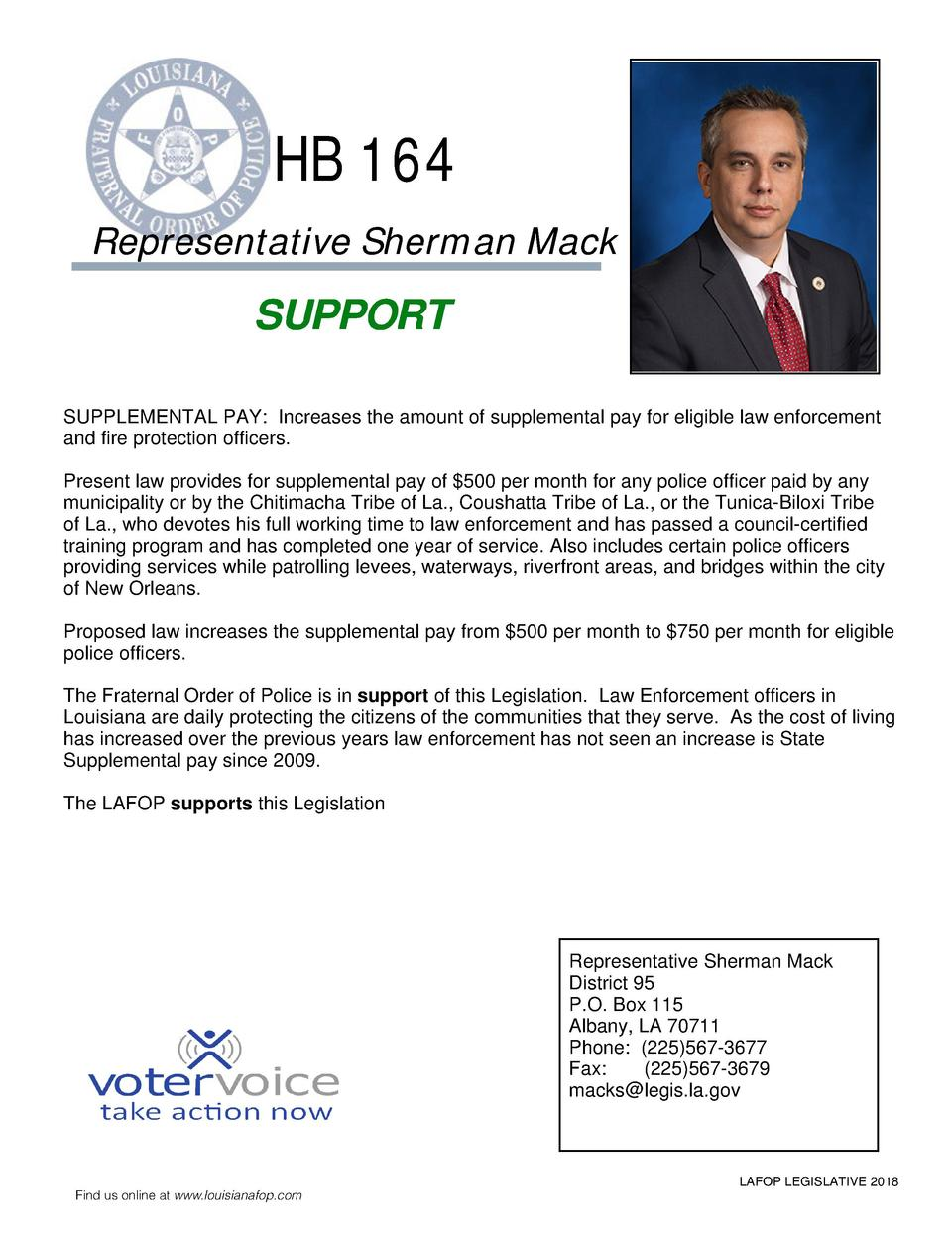 HB 164 Representative Sherman Mack  SUPPORT SUPPLEMENTAL PAY  Increases the amount of supplemental pay for eligible law en...