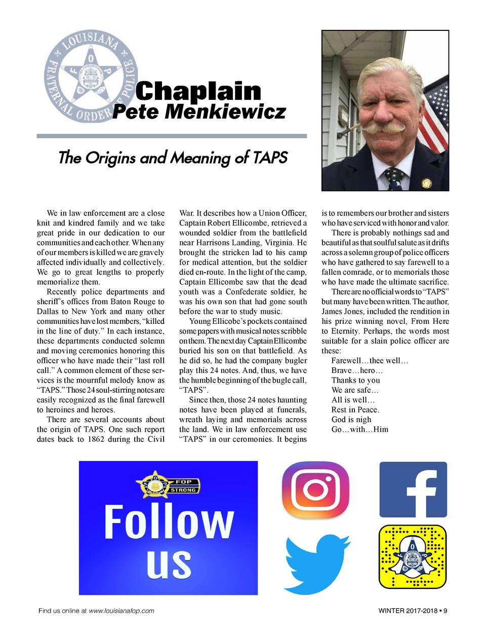 Chaplain  Pete Menkiewicz The Origins and Meaning of TAPS   We in law enforcement are a close knit and kindred family and ...