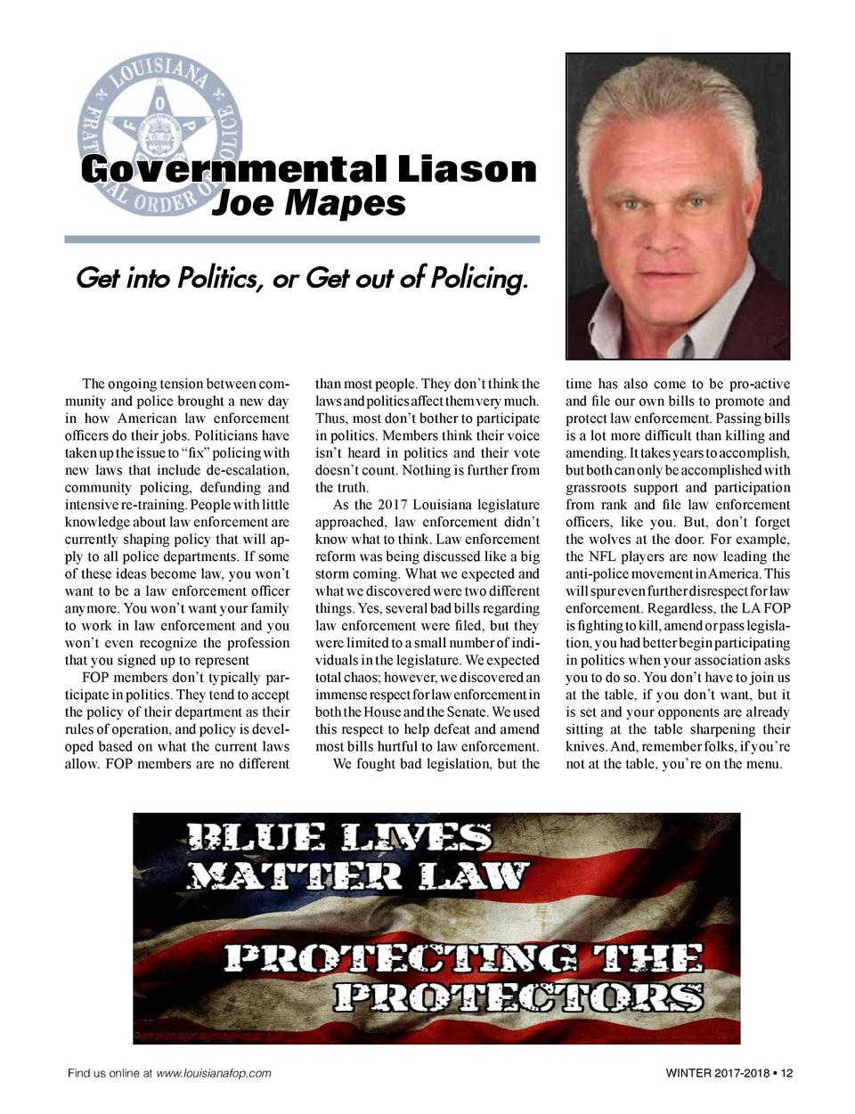 Governmental Liason  Joe Mapes  Get into Politics, or Get out of Policing.    The ongoing tension between community and po...