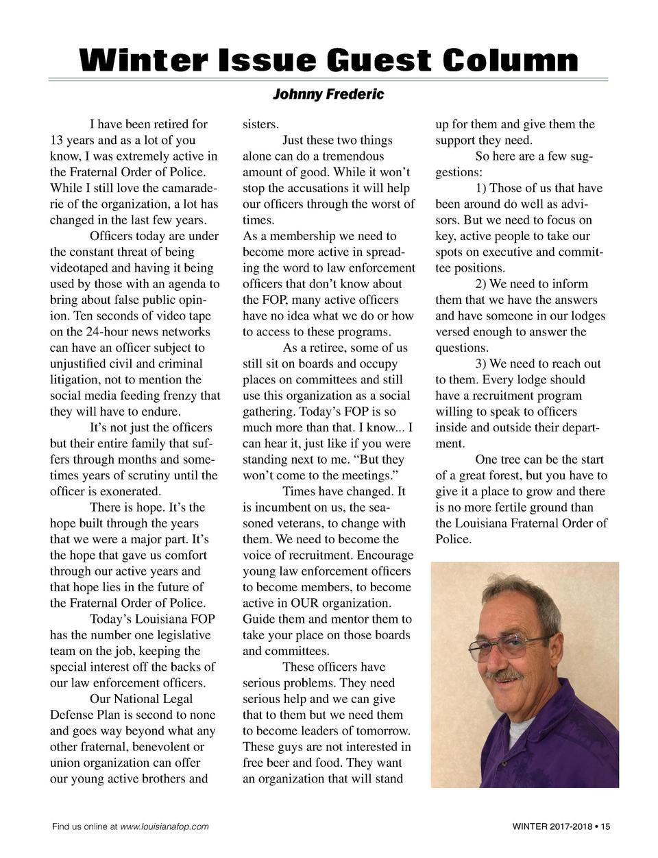 Winter Issue Guest Column Johnny Frederic   I have been retired for 13 years and as a lot of you know, I was extremely act...