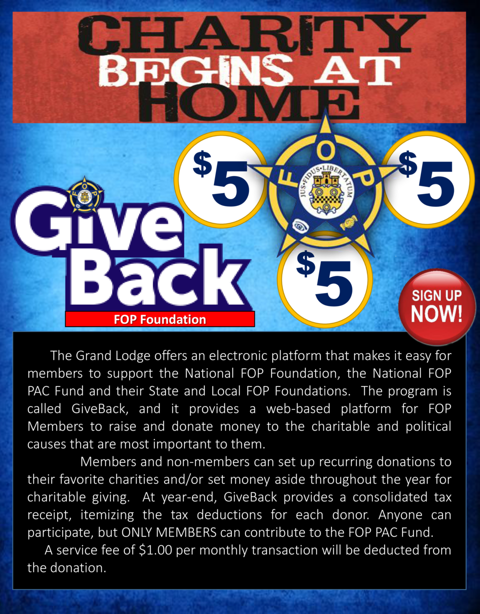 5  5        5    FOP Foundation  The Grand Lodge offers an electronic platform that makes it easy for members to support t...