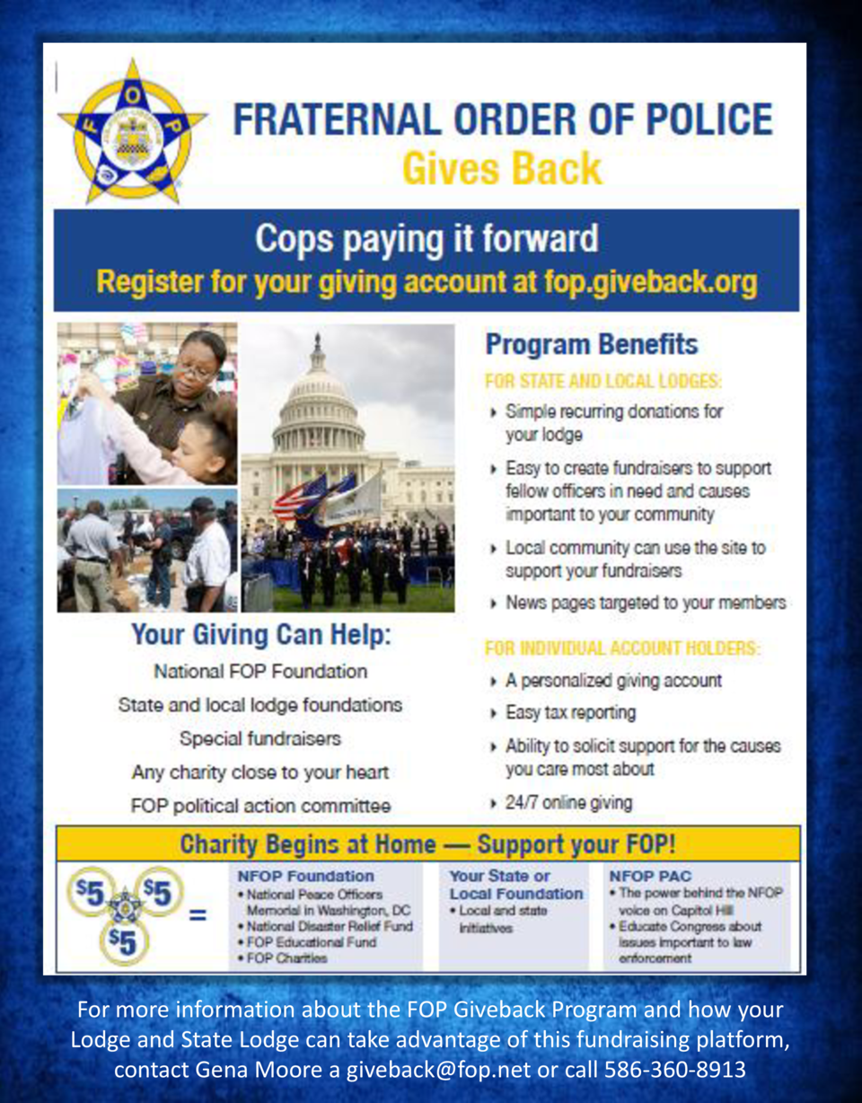 For more information about the FOP Giveback Program and how your Lodge and State Lodge can take advantage of this fundrais...