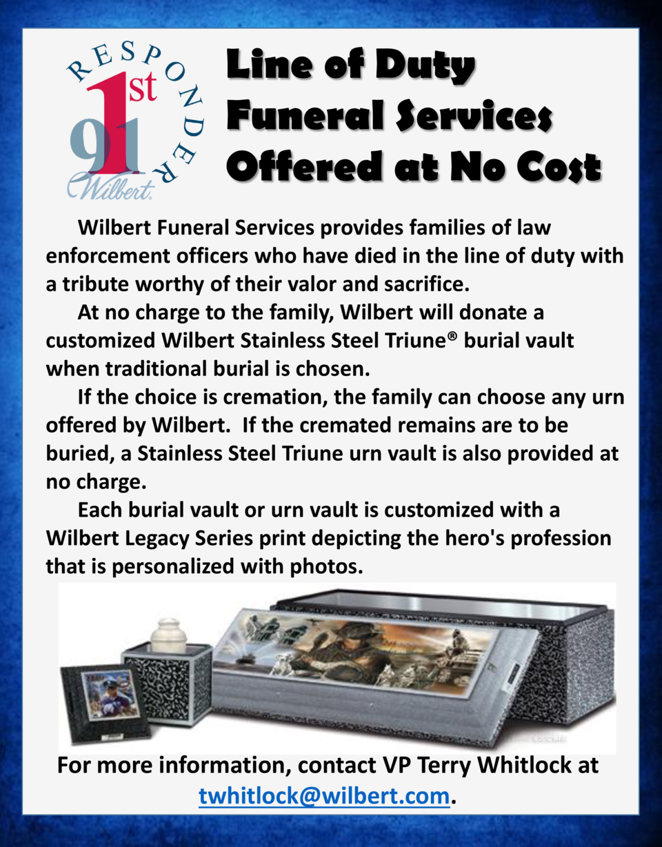 Line of Duty Funeral Services Offered at No Cost Wilbert Funeral Services provides families of law enforcement officers wh...