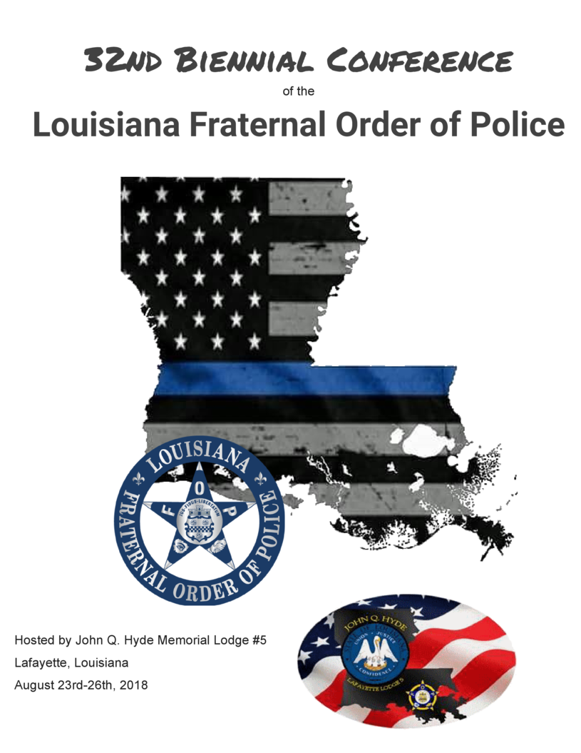 32nd Biennial Conference of the  Louisiana Fraternal Order of Police  Hosted by John Q. Hyde Memorial Lodge  5 Lafayette, ...