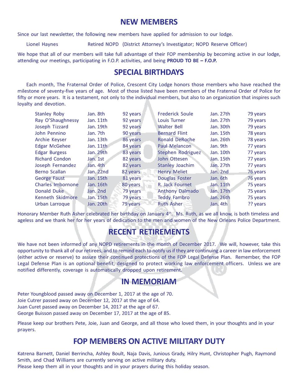 NEW MEMBERS Since our last newsletter, the following new members have applied for admission to our lodge. Lionel Haynes  R...