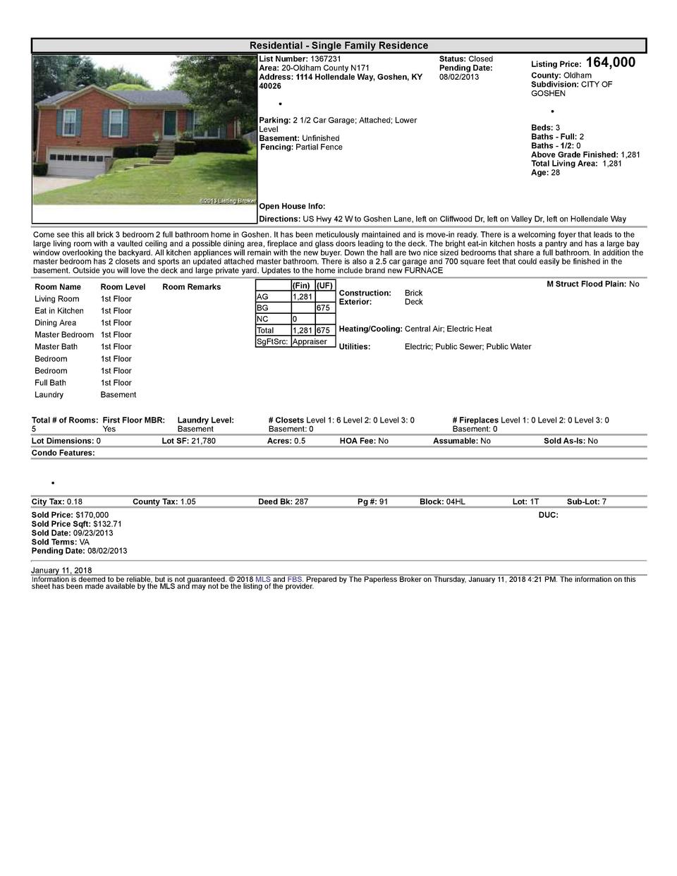 Residential      Single  Family  Residence List  Number   1367231 Area   20  Oldham  County  N171 Address   1114  Holle...