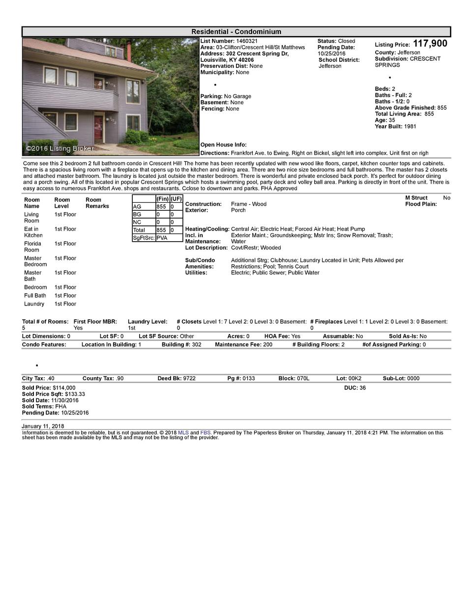 Residential      Condominium List  Number   1460321 Area   03  Clifton Crescent  Hill St  Matthews Address   302  Cresc...