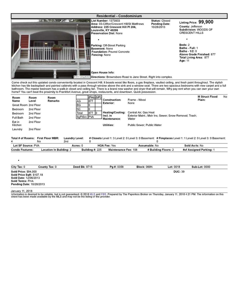 Residential      Condominium List  Number   1373933 Area   03  Clifton Crescent  Hill St  Matthews Address   225  Cresc...