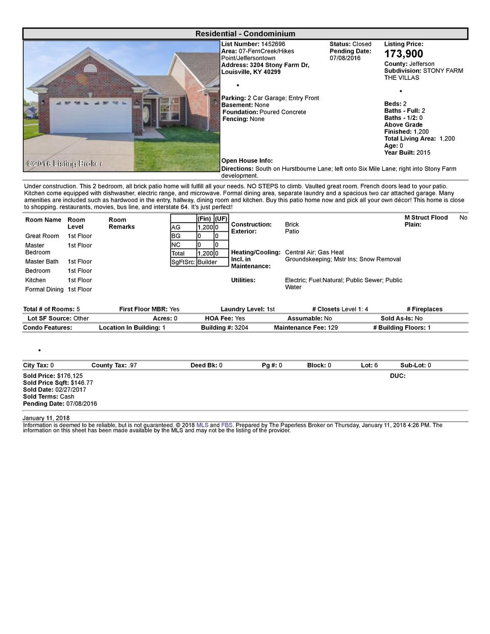 Residential      Condominium List  Number   1452696 Area   07  FernCreek Hikes Point Jeffersontown Address   3204  Ston...
