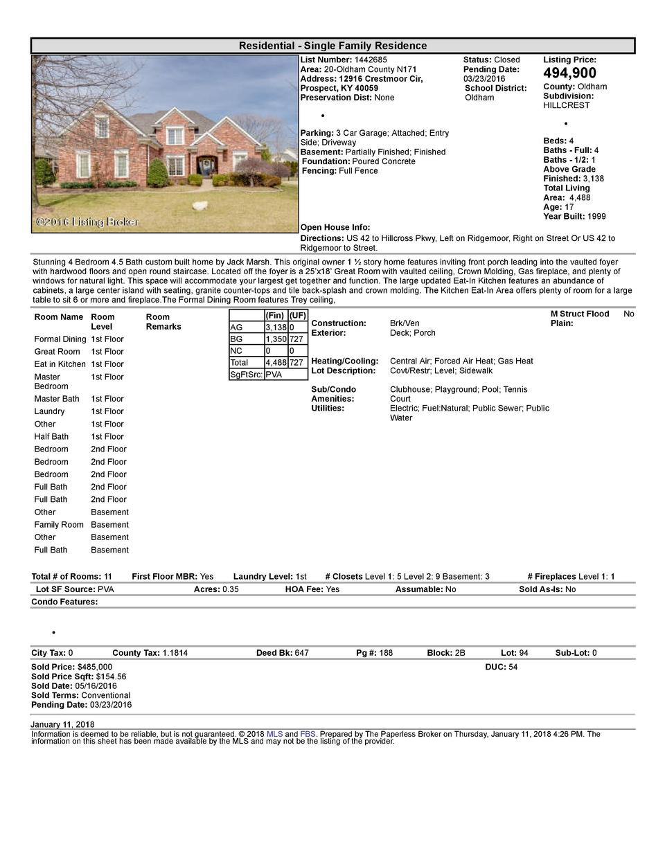 Residential      Single  Family  Residence List  Number   1442685 Area   20  Oldham  County  N171 Address   12916  Cres...