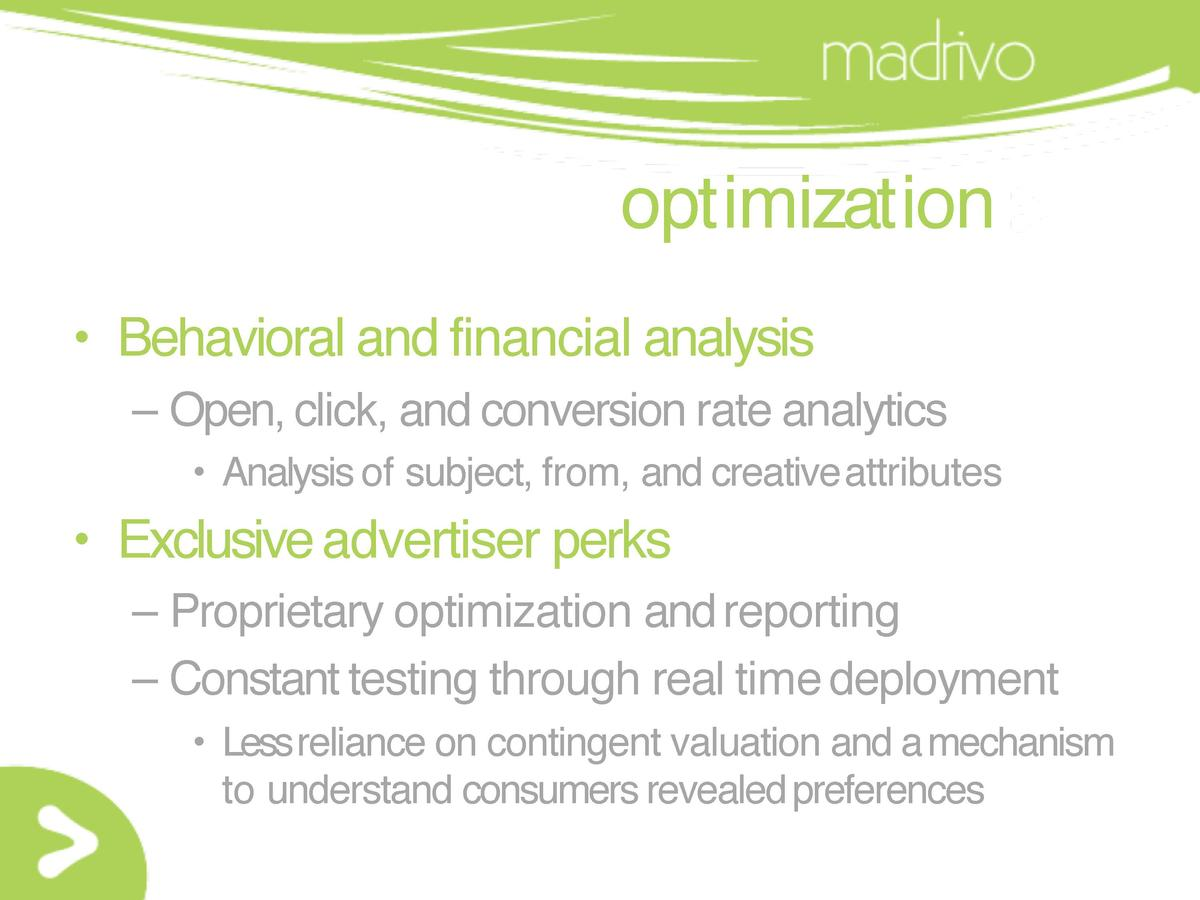 optimization     Behavioral and financial analysis     Open, click, and conversion rate analytics     Analysis of subject,...