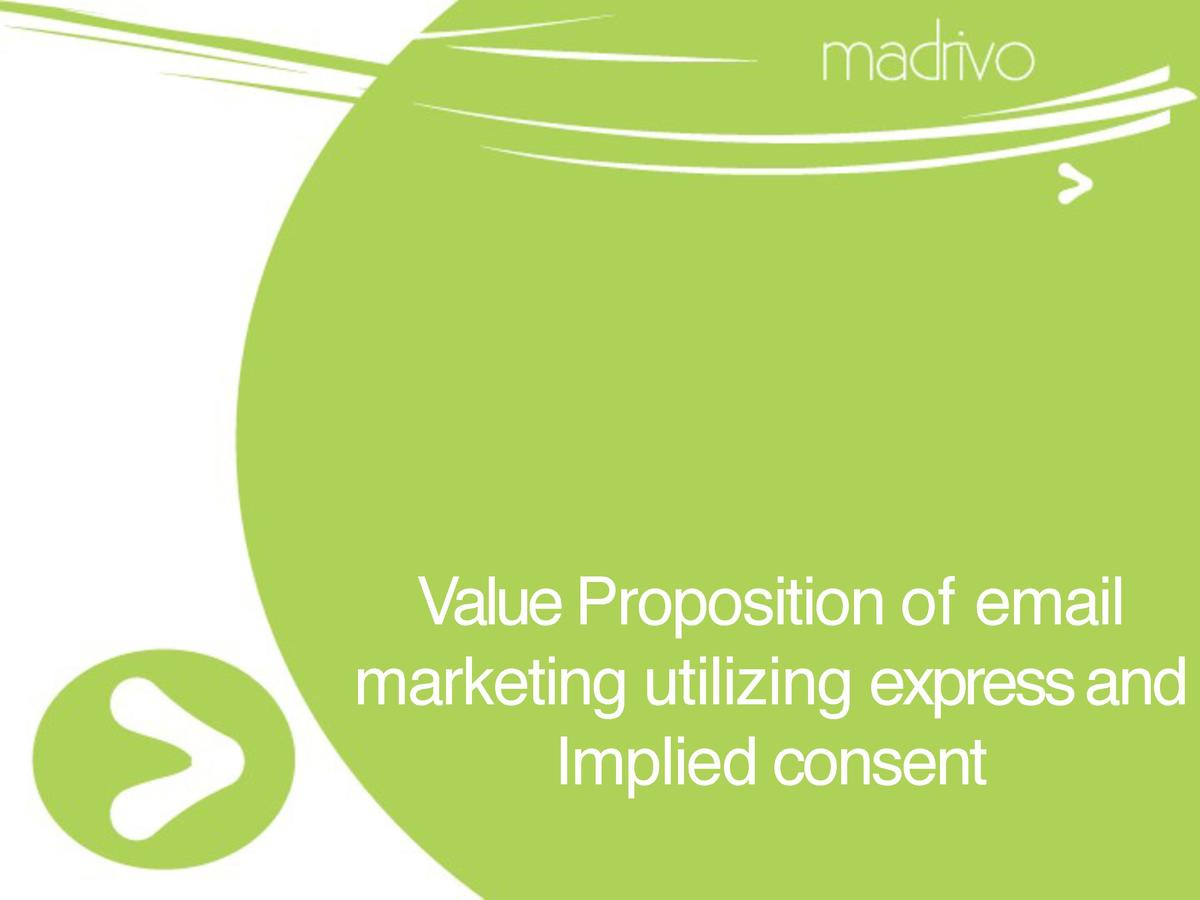 Value Proposition of email marketing utilizing express and Implied consent