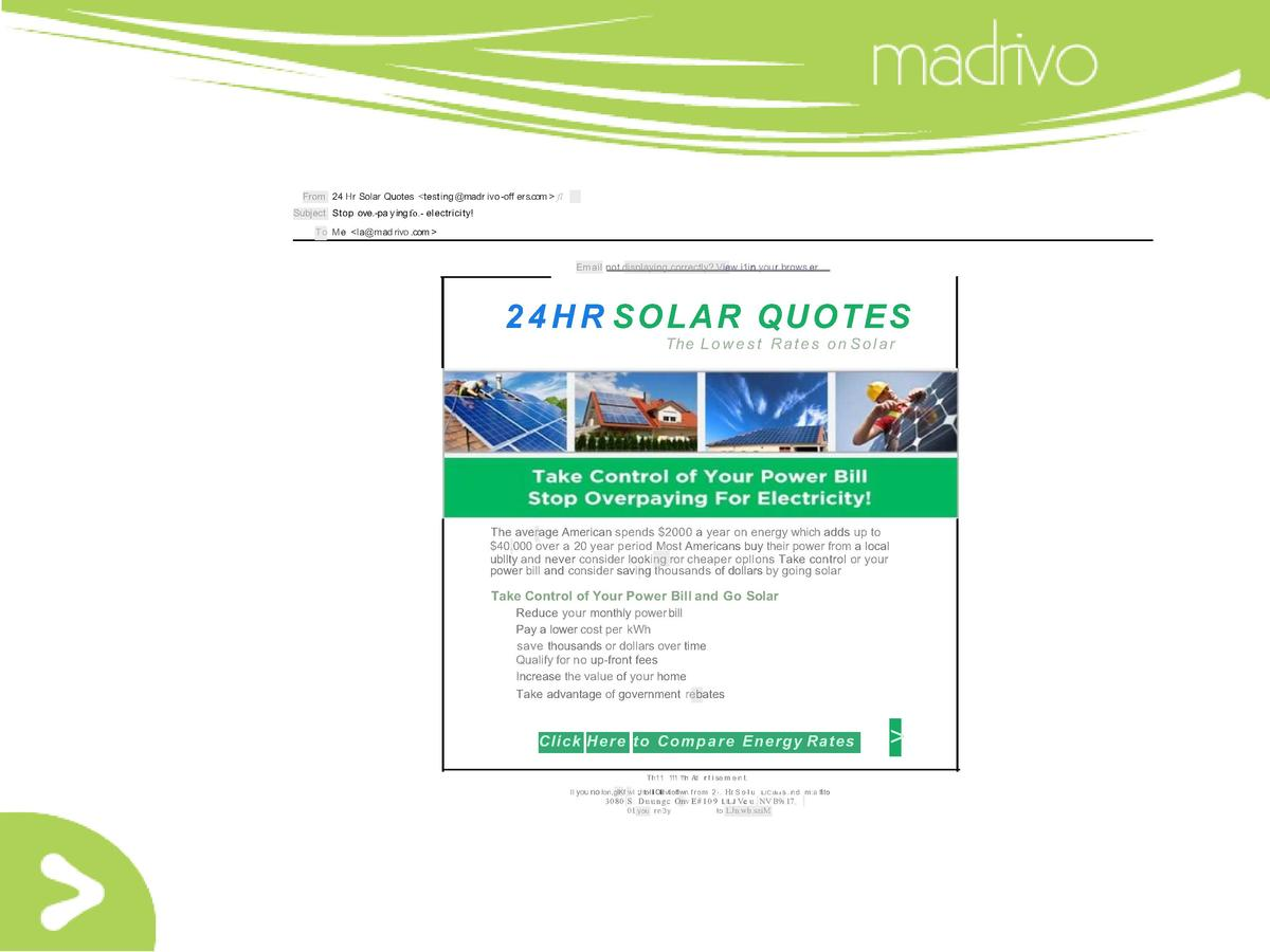 From 24 Hr Solar Quotes  test ing  madr ivo-off ers.com   fl Subject Stop ove.-pa y ing fo.- electricity  T o Me  la mad r...