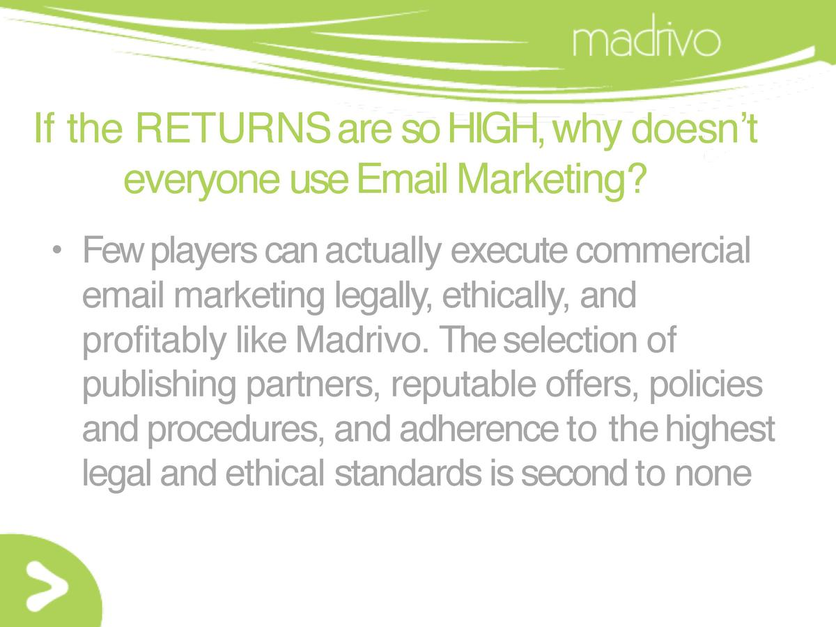 If the RETURNS are so HIGH, why doesn   t everyone use Email Marketing      Few players can actually execute commercial em...