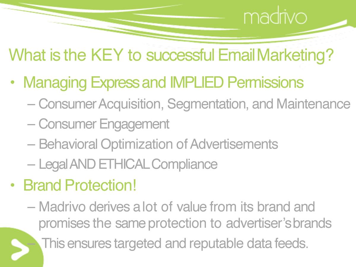 What is the KEY to successful EmailMarketing      Managing Express and IMPLIED Permissions     Consumer Acquisition, Segme...