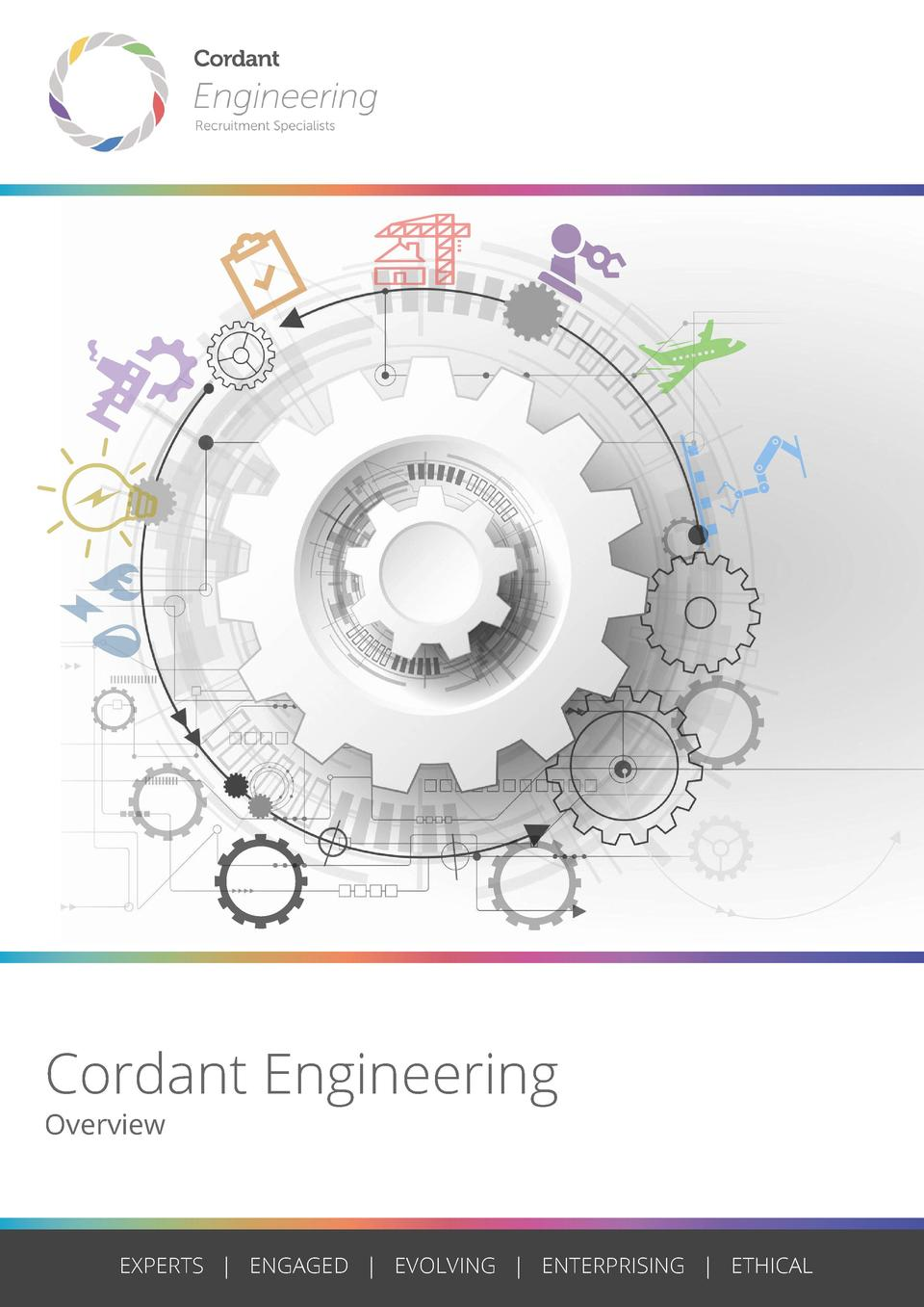 Cordant Engineering Overview  EXPERTS   ENGAGED   EVOLVING   ENTERPRISING   ETHICAL