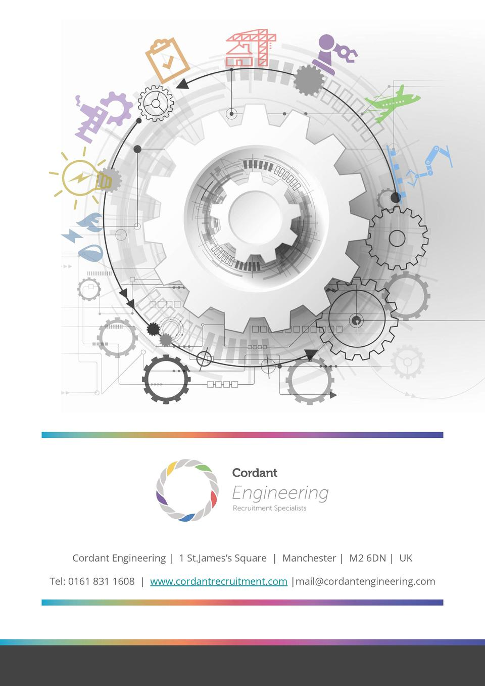Cordant Engineering   1 St.James   s Square   Manchester   M2 6DN   UK Tel  0161 831 1608   www.cordantrecruitment.com  ma...