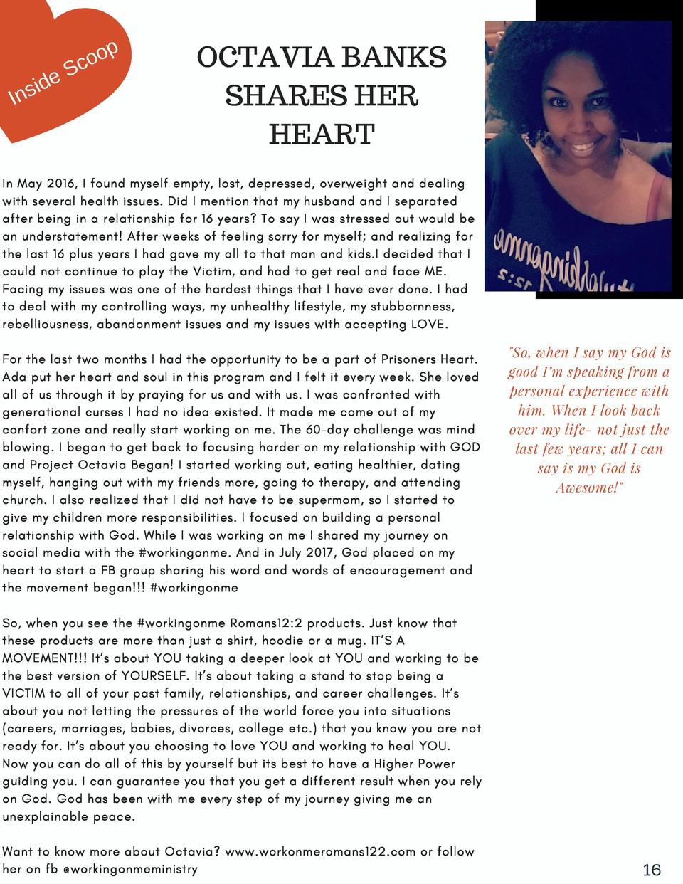 p oo c eS d i Ins  OCTAVIA BANKS SHARES HER HEART  In May 2016, I found myself empty, lost, depressed, overweight and deal...