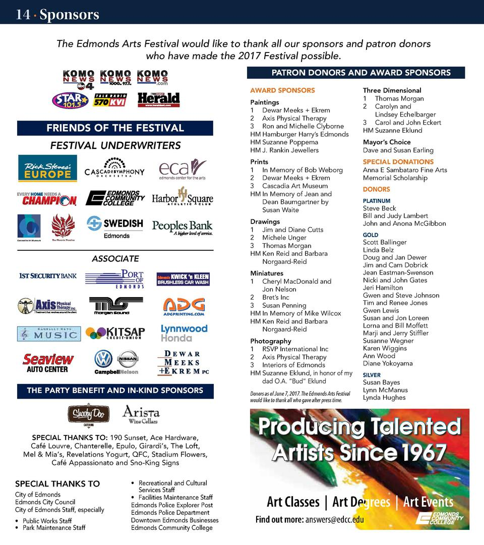 14    Sponsors The Edmonds Arts Festival would like to thank all our sponsors and patron donors MEDIA SPONSORS who have ma...
