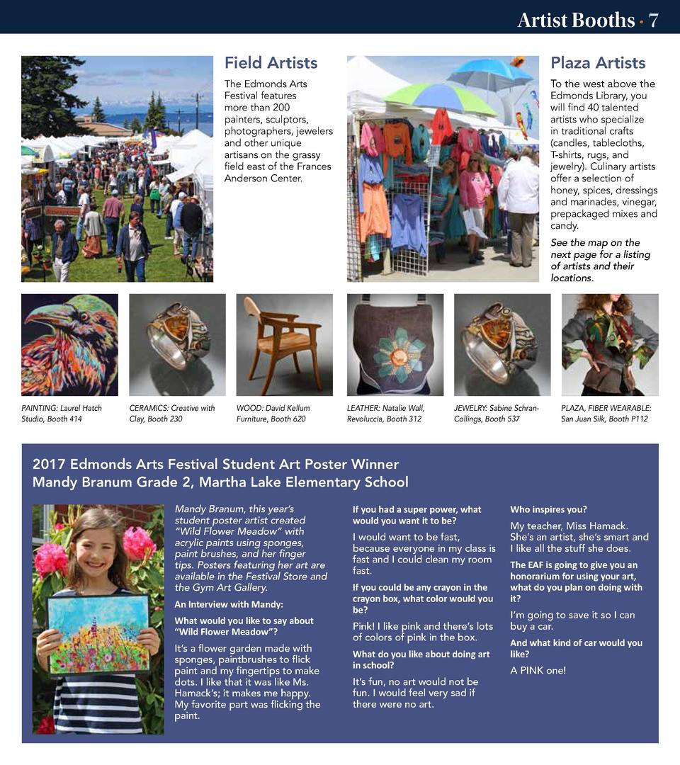 Artist Booths    7 Field Artists  Plaza Artists  The Edmonds Arts Festival features more than 200 painters, sculptors, pho...