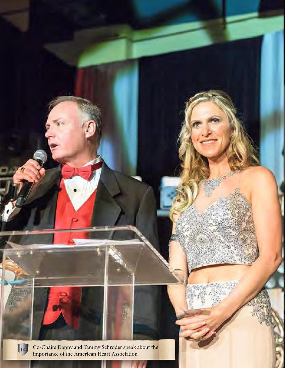 14  Co-Chairs Danny and Tammy Schroder speak about the importance of the American Heart Association