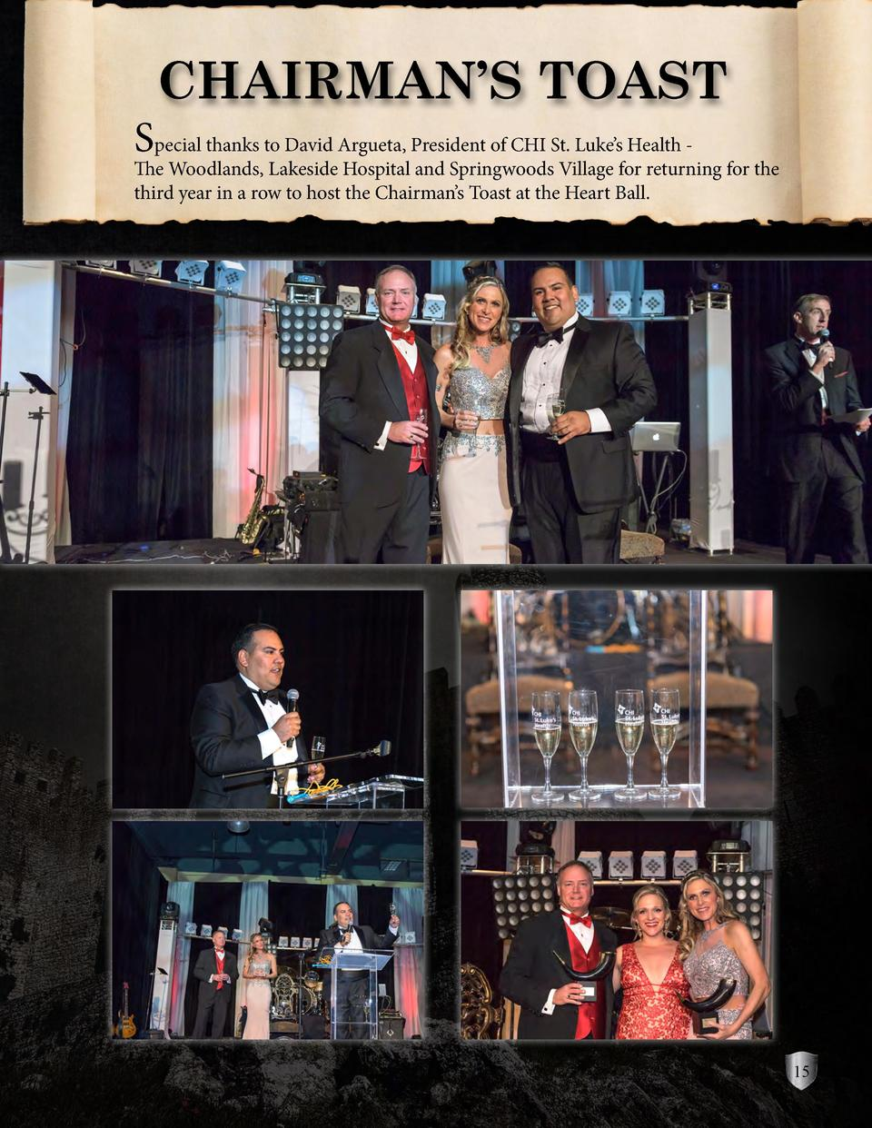 CHAIRMAN   S TOAST  Special thanks to David Argueta, President of CHI St. Luke   s Health -  The Woodlands, Lakeside Hospi...