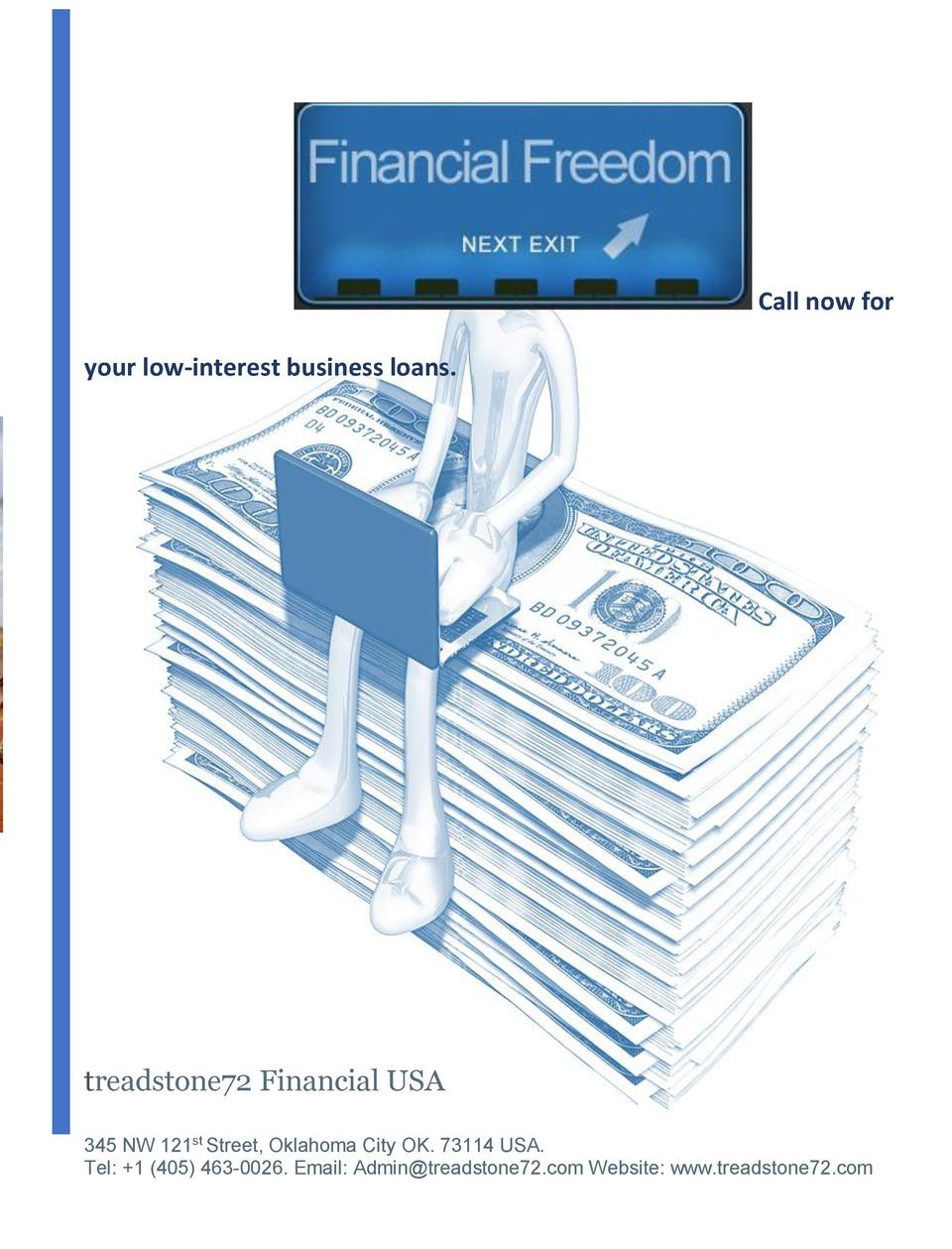 Call now for your low-interest business loans.  treadstone72 Financial USA 345 NW 121st Street, Oklahoma City OK. 73114 US...