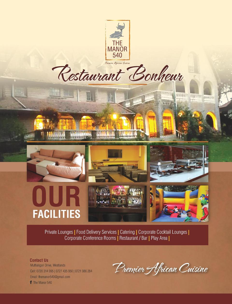 THE MANOR 540  Restaurant Bonheur Premier African Cuisine  OUR FACILITIES  Private Lounges   Food Delivery Services   Cate...