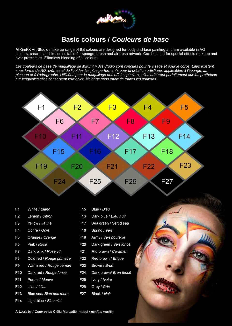 Basic colours   Couleurs de base MiKimFX Art Studio make up range of flat colours are designed for body and face painting ...