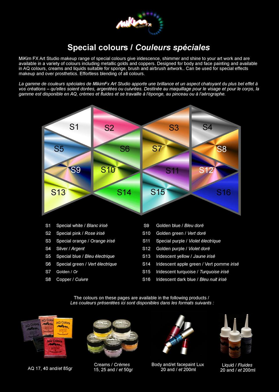 Special colours   Couleurs sp  ciales MiKim FX Art Studio makeup range of special colours give iridescence, shimmer and sh...