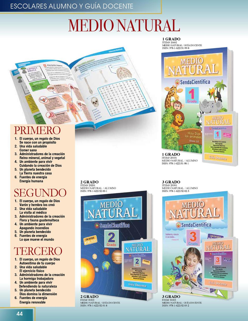 ESCOLARES ALUMNO Y GU  A DOCENTE  MEDIO NATURAL  1 GRADO ITEM  20102  MEDIO NATURAL   GU  A DOCENTE  ISBN  978-1-622151-99...