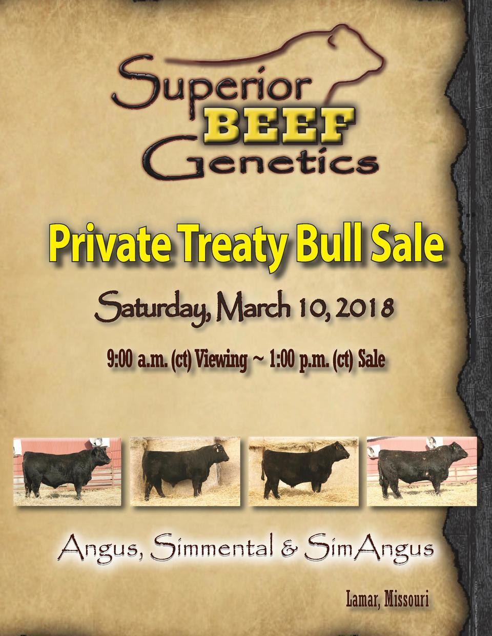 Private Treaty Bull Sale Saturday, March 10, 2018 9 00 a.m.  ct  Viewing   1 00 p.m.  ct  Sale  Angus, Simmental   SimAngu...