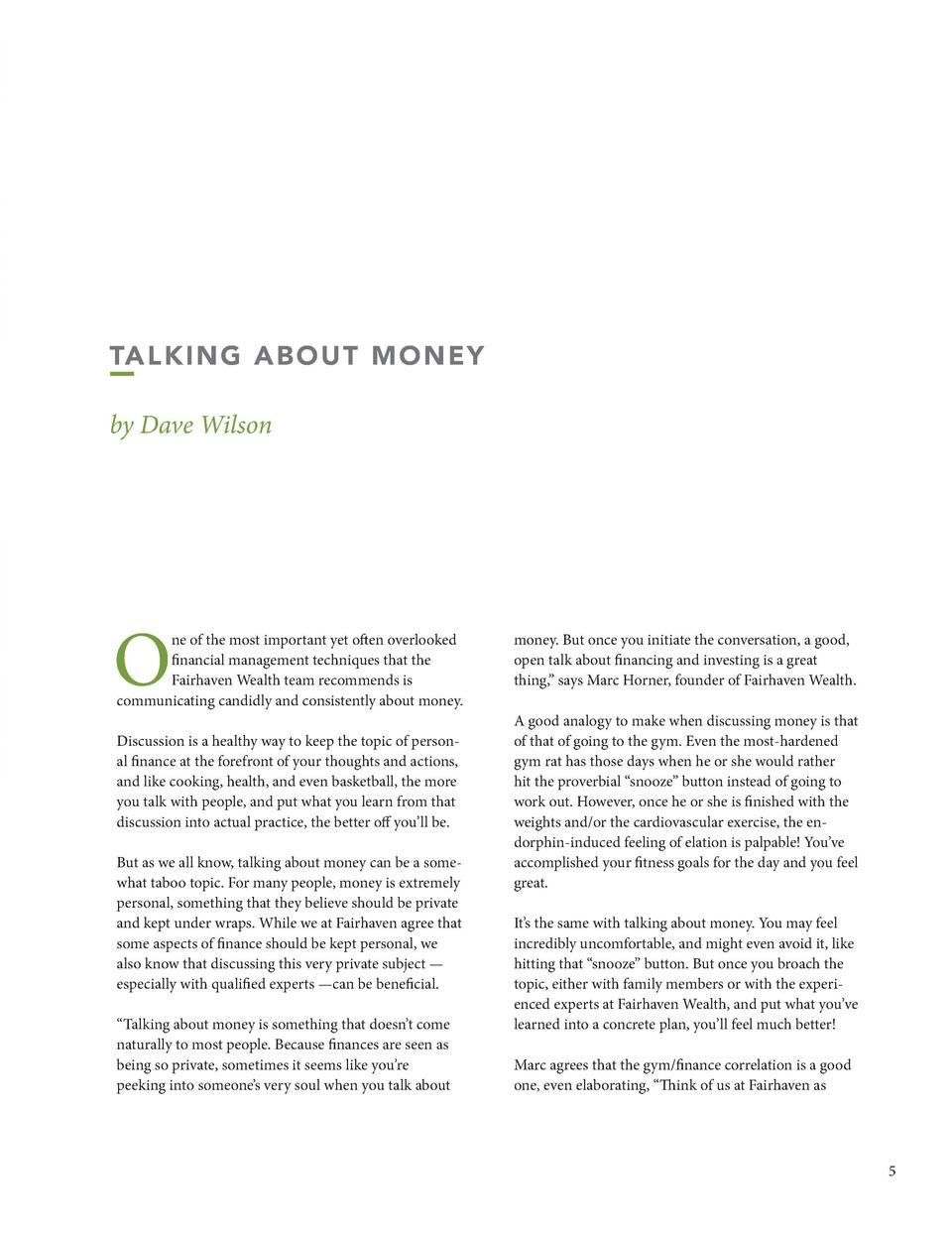 I  TA LK ING A B O U T M O NEY by Dave Wilson  O  ne of the most important yet often overlooked financial management techn...