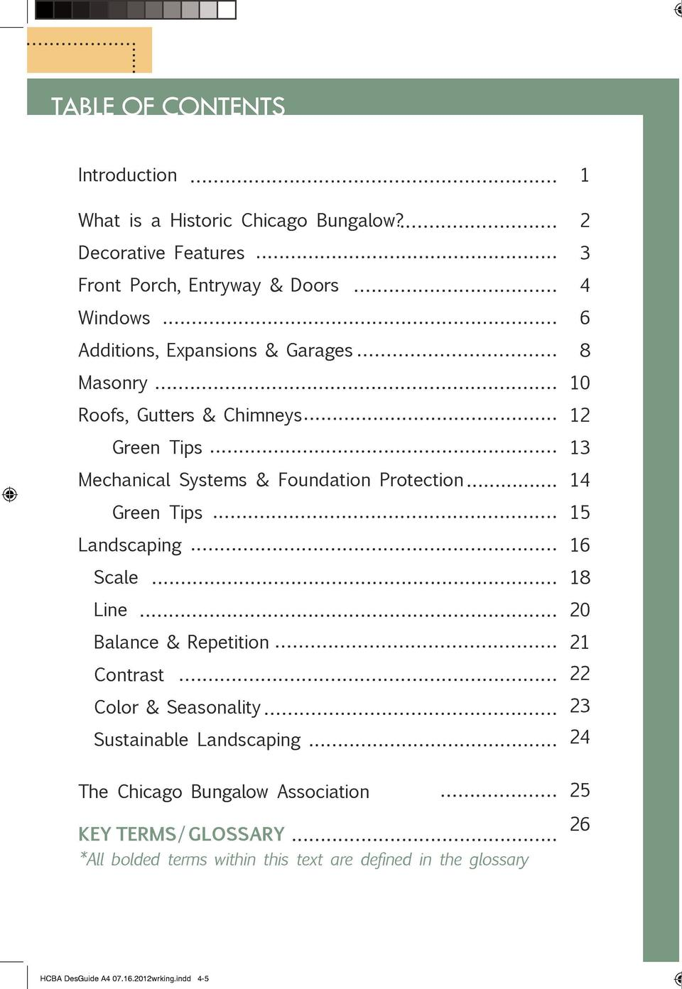TABLE OF CONTENTS Introduction  INTRODUCTION 1  What is a Historic Chicago Bungalow   2  Decorative Features  3  Front Por...