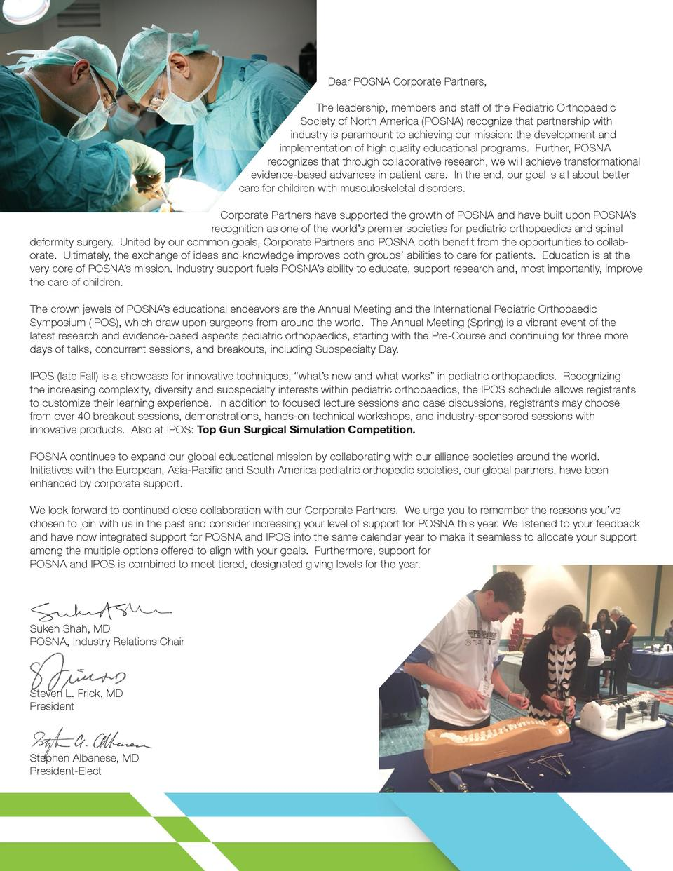 Dear POSNA Corporate Partners, The leadership, members and staff of the Pediatric Orthopaedic Society of Nort...