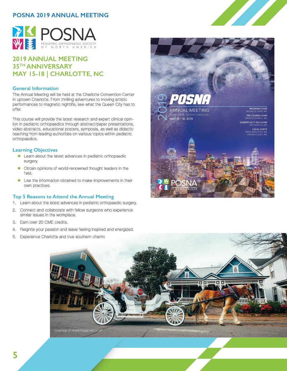POSNA 2019 ANNUAL MEETING  2019 ANNUAL MEETING 35TH ANNIVERSARY MAY 15-18   CHARLOTTE, NC The Annual Meeting will be held ...