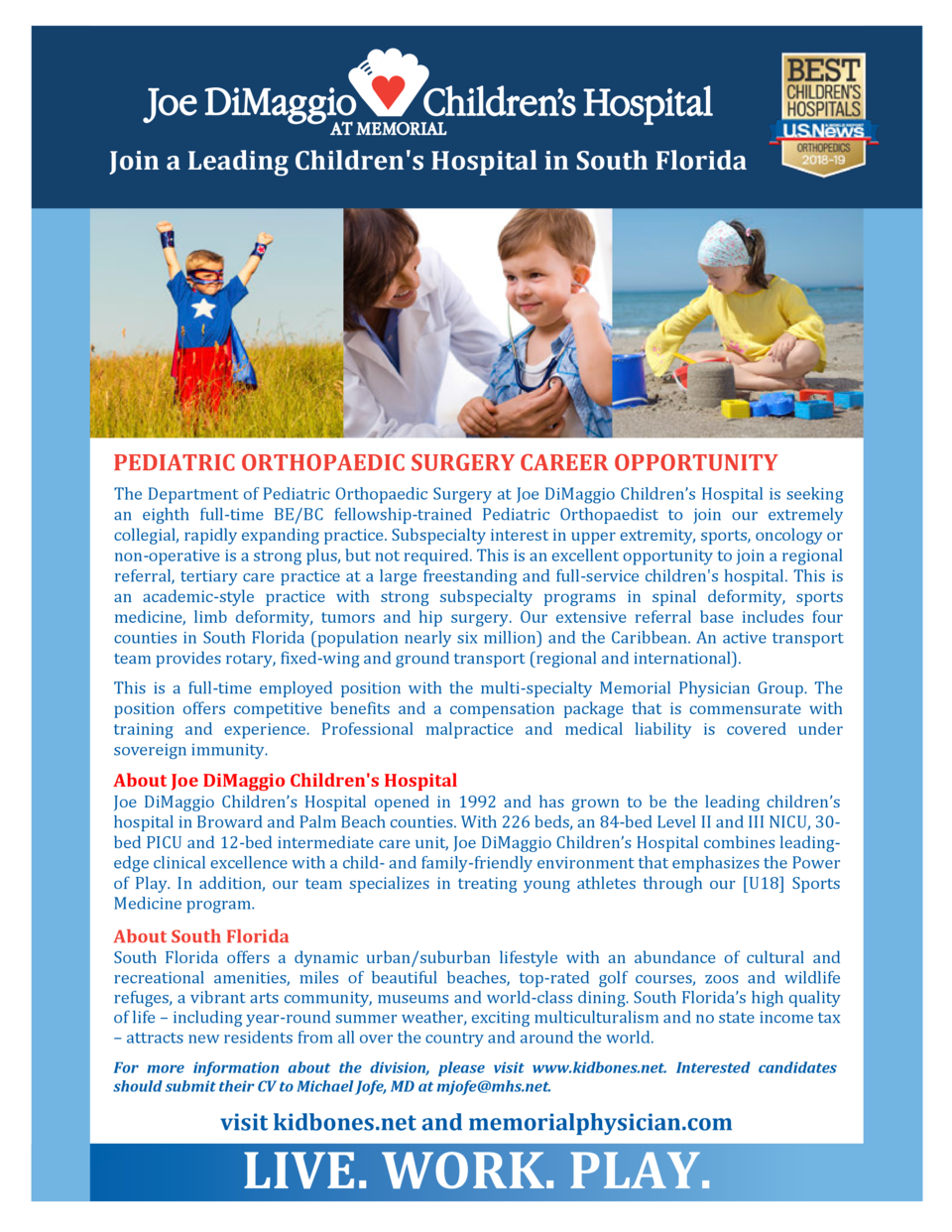 Join a Leading Children s Hospital in South Florida  PEDIATRIC ORTHOPAEDIC SURGERY CAREER OPPORTUNITY The Department of Pe...