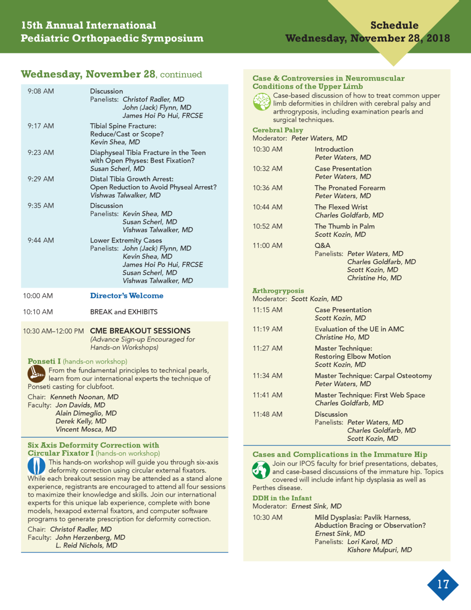 15th Annual International Pediatric Orthopaedic Symposium Wednesday, November 28, continued 9 08 AM  Discussion    Panelis...