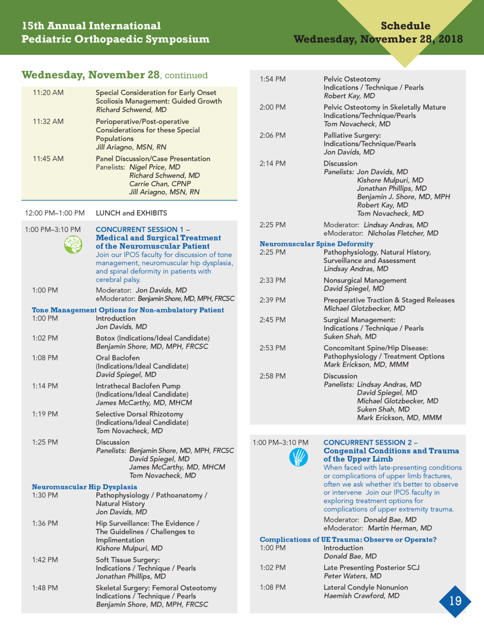 15th Annual International Pediatric Orthopaedic Symposium Wednesday, November 28, continued  11 20 AM         Special Cons...