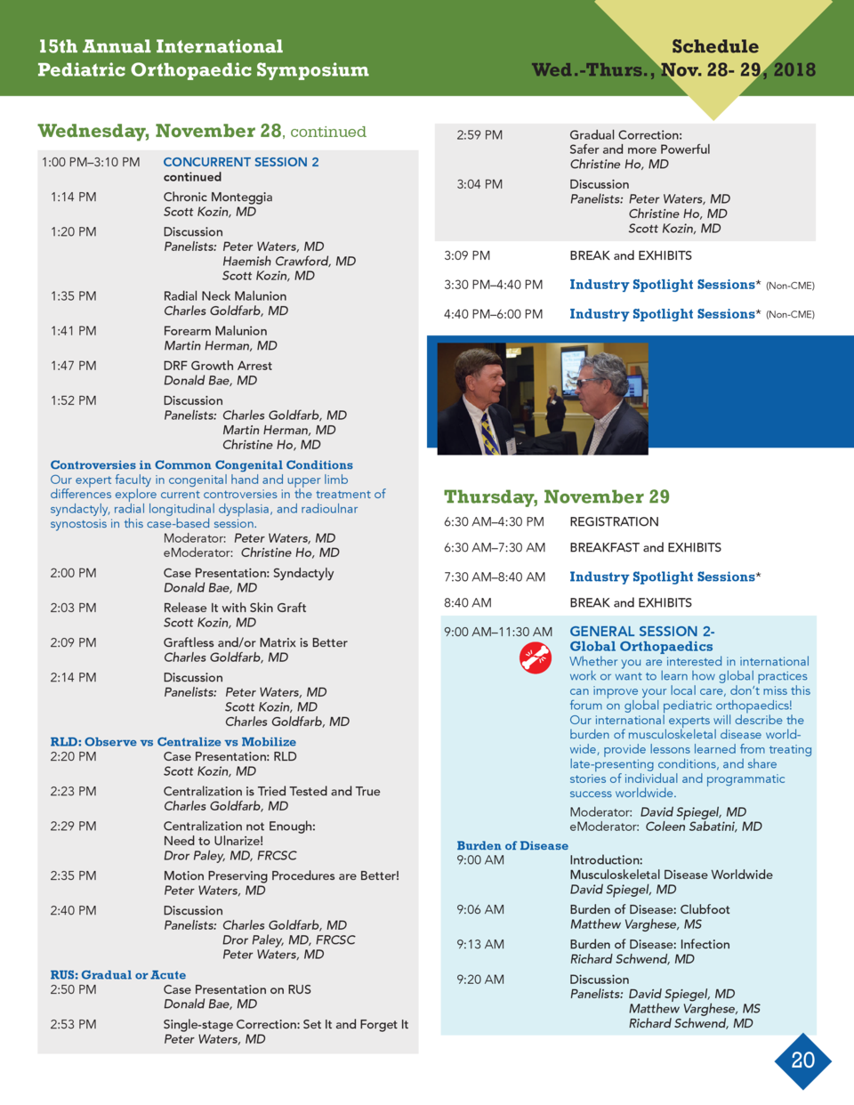 15th Annual International Pediatric Orthopaedic Symposium Wednesday, November 28, continued 1 00 PM   3 10 PM  CONCURRENT ...