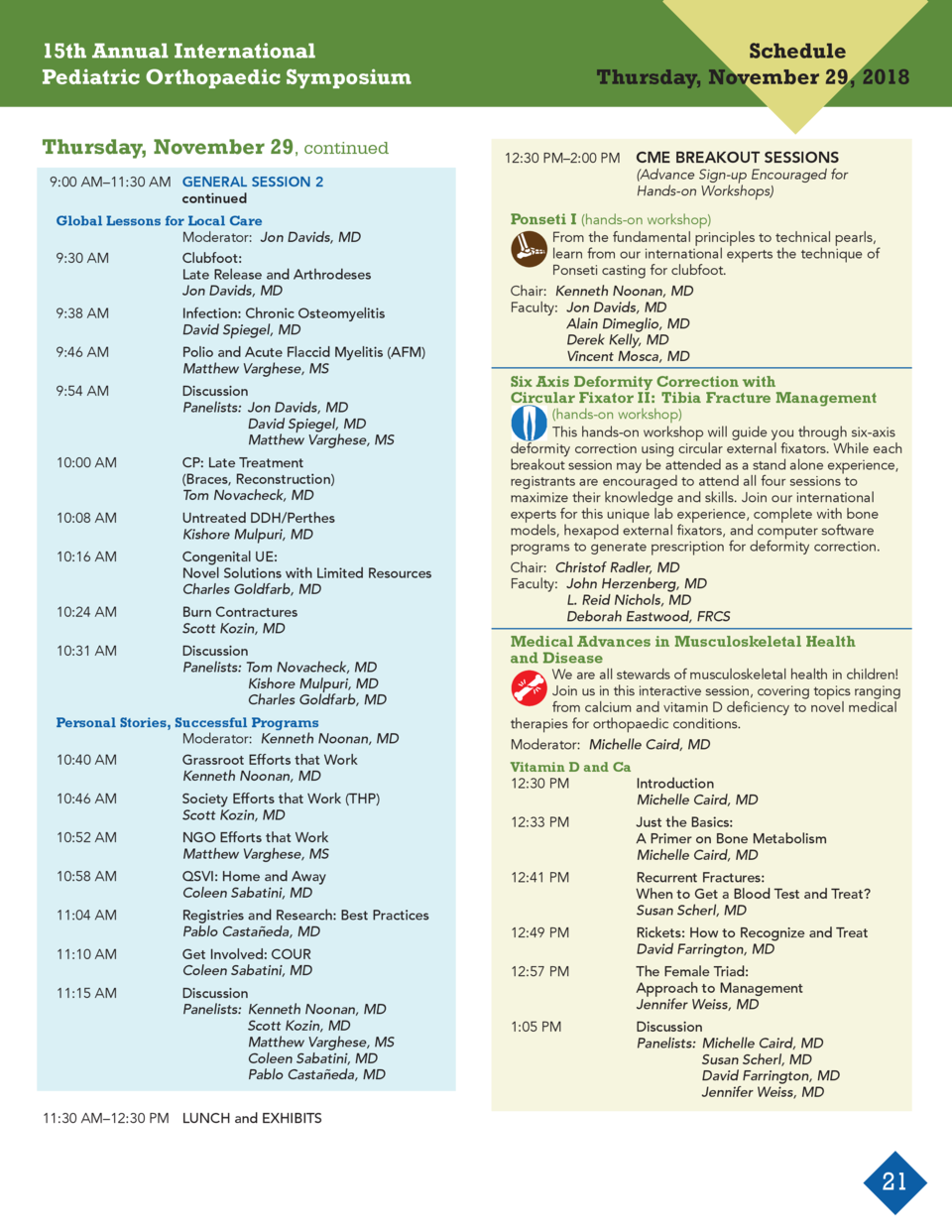 15th Annual International Pediatric Orthopaedic Symposium   Schedule Thursday, November 29, 2018  Thursday, November 29, c...