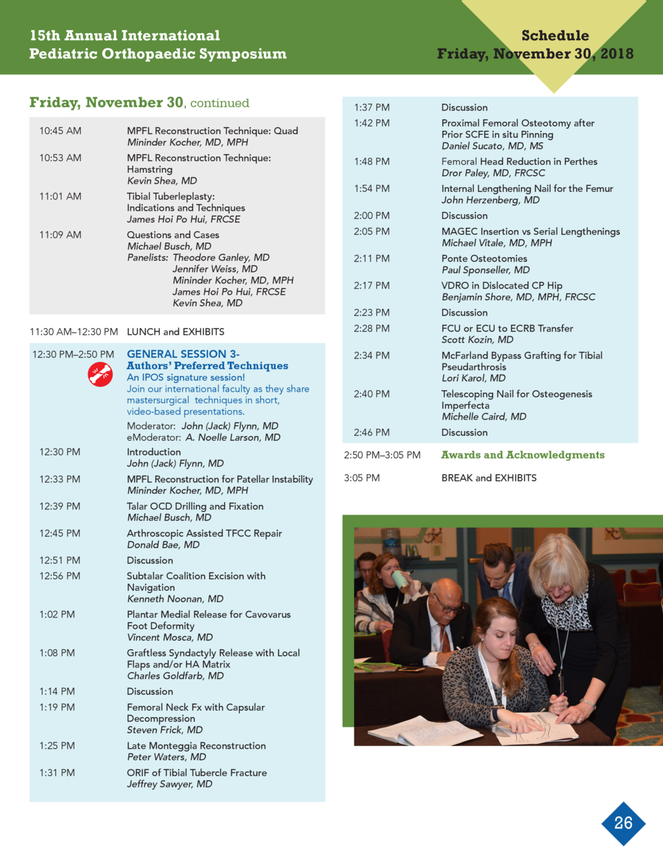 15th Annual International Pediatric Orthopaedic Symposium Friday, November 30, continued   10 45 AM     MPFL Reconstructio...