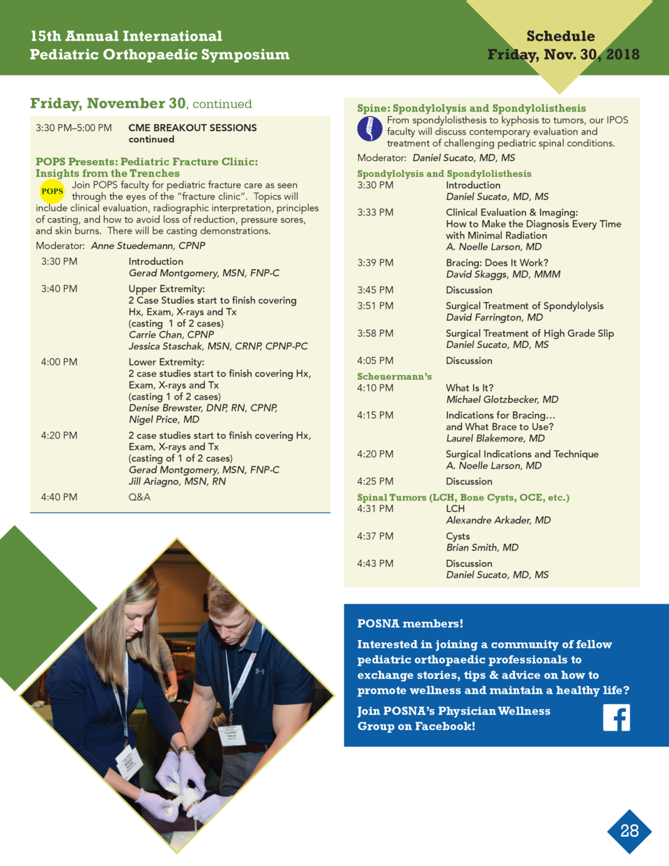 15th Annual International Pediatric Orthopaedic Symposium Friday, November 30, continued 3 30 PM   5 00 PM  CME BREAKOUT S...