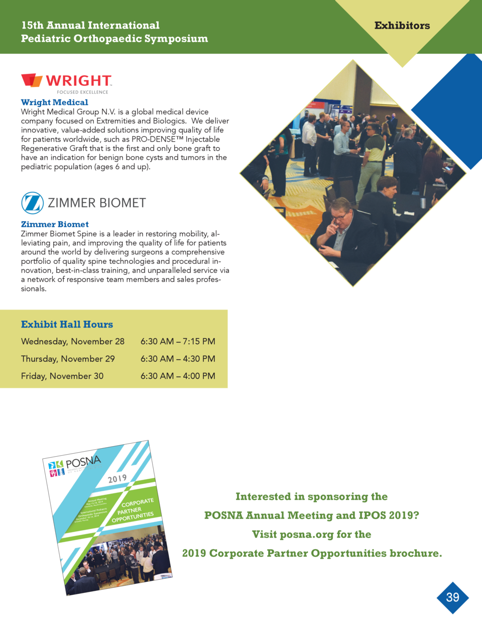 15th Annual International Pediatric Orthopaedic Symposium  Exhibitors  Wright Medical  Wright Medical Group N.V. is a glob...