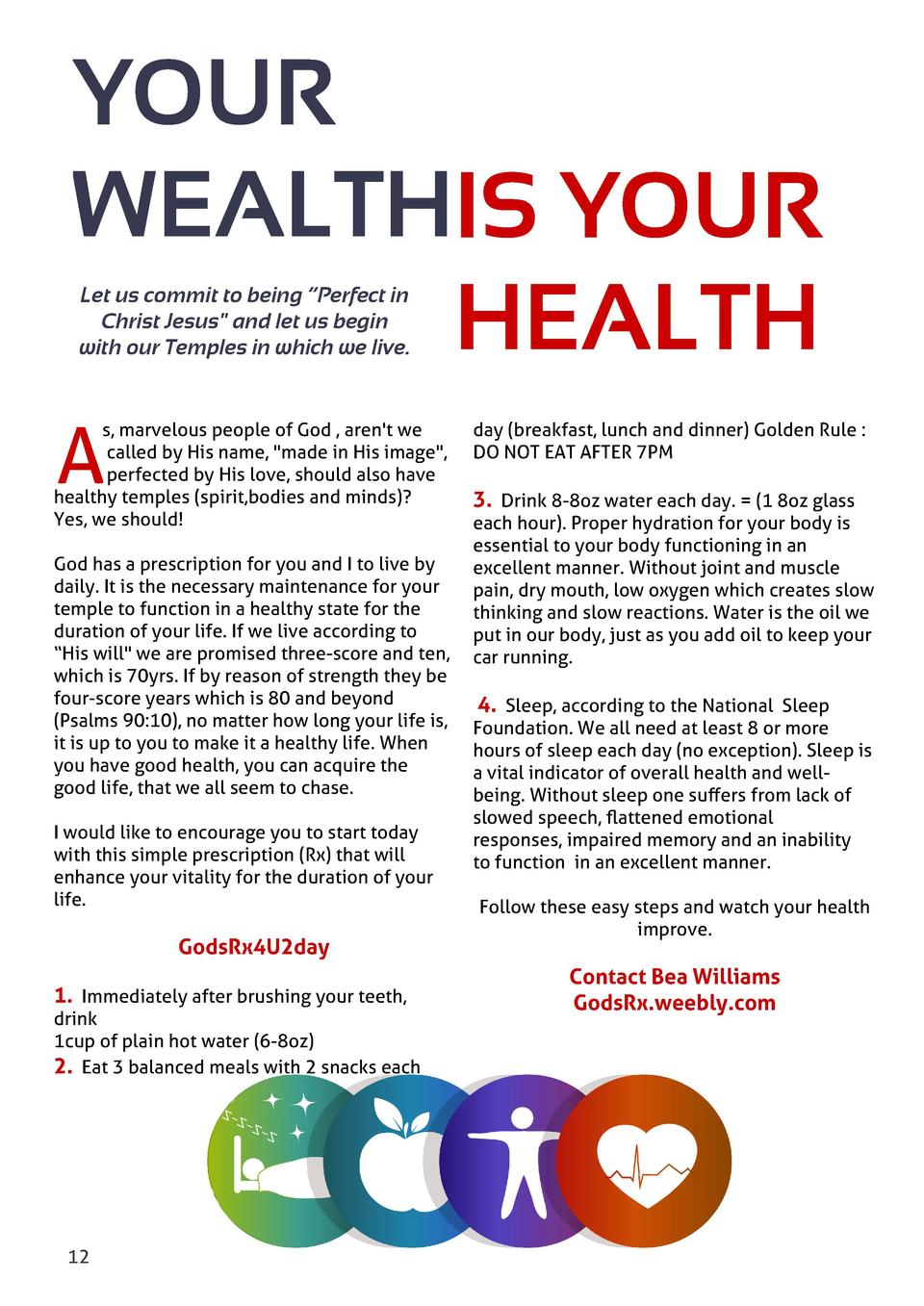 YOUR WEALTHIS YOUR HEALTH Let us commit to being    Perfect in Christ Jesus  and let us begin with our Temples in which we...
