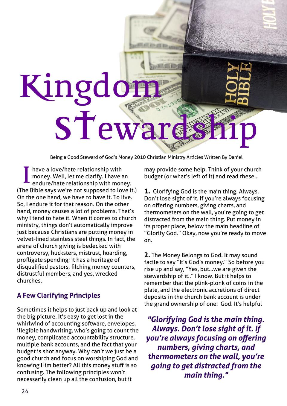 Kingdom STewardship Being a Good Steward of God   s Money 2010 Christian Ministry Articles Written By Daniel  I  have a lo...